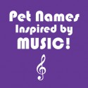 Pet Names Inspired By Music